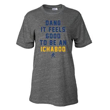 Tee - Dang It Feels Good to be an Ichabod