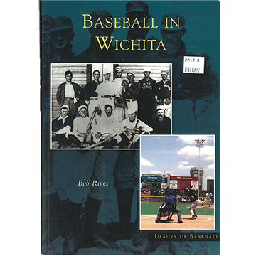 Image For Rives - Baseball in Wichita